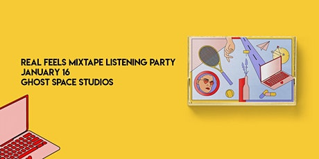 Real Feels Mixtape - Listening Party tickets