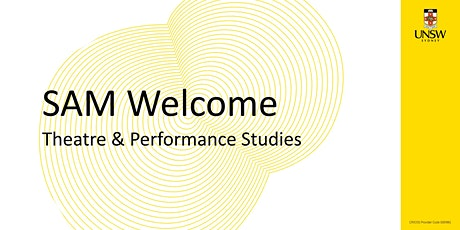 SAM Welcome! Theatre and Performance Studies tickets
