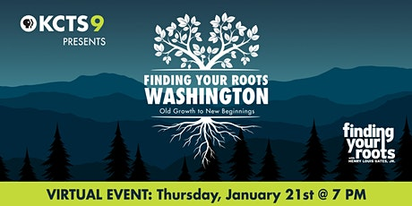 Finding Your Roots Washington: Old Growth to New Beginnings tickets