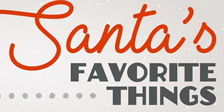 CitizensChristmas: Santa's Favorite Things tickets