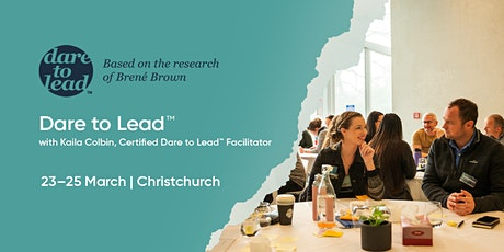 Dare to Lead™   Christchurch   23–25 March 2021 tickets