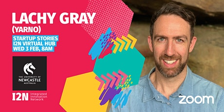 Startup Stories - Lachy Gray (Yarno) tickets