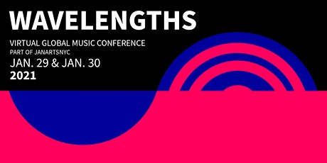 Wavelengths: Global Music Conference tickets