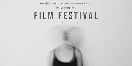 2021 WatchMoviesNot Film Festival tickets