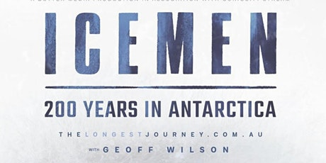 WHISKY LAUNCH & EXCLUSIVE SCREENING: ICEMEN -200 YEARS IN ANTARCTICA tickets
