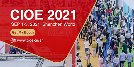 CIOE 2021 (The 23rd China International Optoelectronic Exposition) tickets