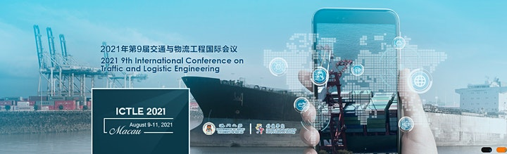 9th International Conference on Traffic and Logistic Engineering ICTLE 2021 image
