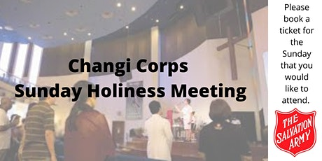 The Salvation Army Changi Corps Holiness Meeting tickets