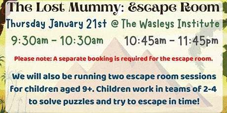 School Holidays - Escape Room - The Lost Mummy @ The Wasleys Institute tickets
