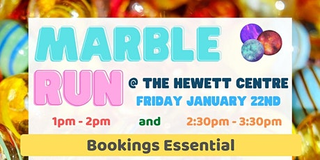 School Holidays - Marble Run Creation @ The Hewett Centre tickets