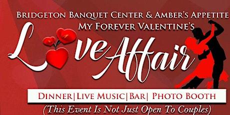 My Forever Valentine's Love Affair Dinner tickets