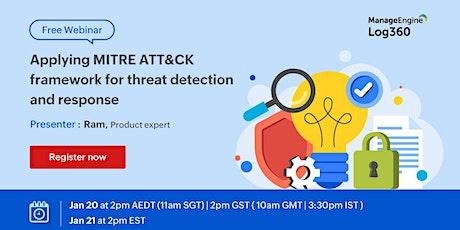 Applying MITRE ATT&CK framework for threat detection and response tickets