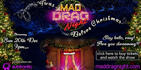 Twas A MAD Drag Night Before Christmas tickets