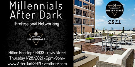 Millennials After Dark Professional Networking @ Hilton Rooftop tickets