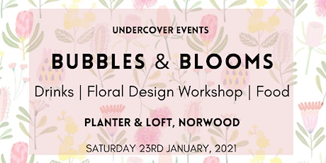 Bubbles & Blooms tickets