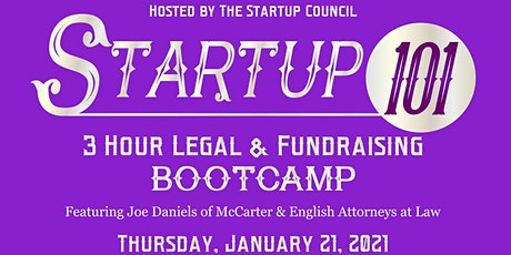STARTUP 101: 3 Hour Special Legal & Fundraising BOOTCAMP! (MasterMinds #46) tickets