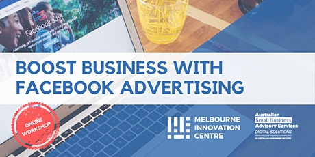 Boost Business with Facebook Advertising tickets