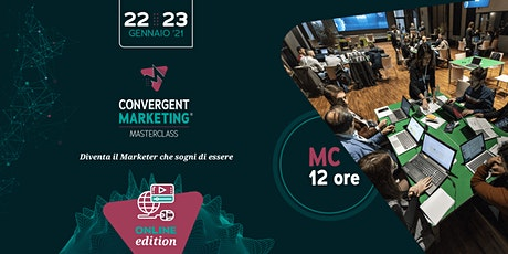 Convergent Marketing® MasterClass | MC12 | Convergent Marketer biglietti