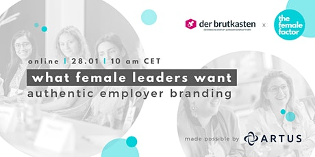 expert talk | what female leaders want - authentic employer branding tickets