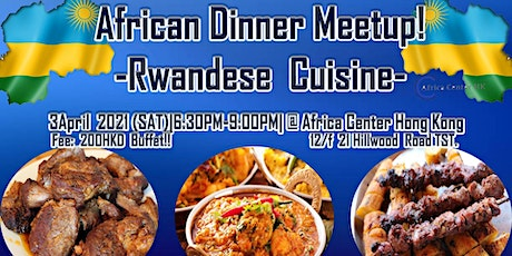 African Dinner Meetup! (Rwandese Cuisine) tickets
