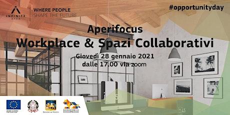 Aperifocus #4 - Workplace &  Spazi collaborativi biglietti