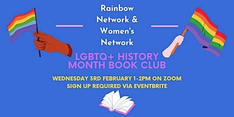 LGBTQ+ History Month Book Club - Rainbow Network and Women's Network tickets