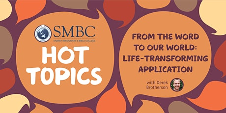 SMBC Hot Topics - From the word to our world: Life-transforming application tickets