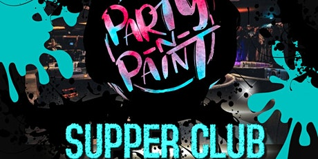 Party n Paint's  Supper Club tickets