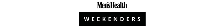 Men's Health Weekenders: Part 8 image