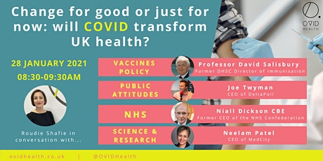 Change for good or just for now: will COVID transform UK health? tickets