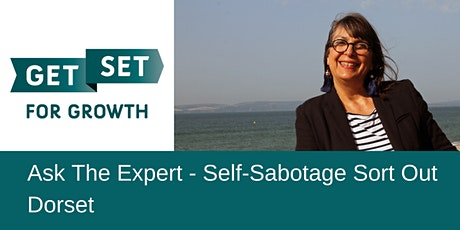 Ask The Expert - Self-Sabotage Sort Out tickets