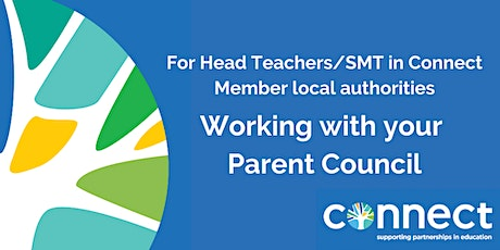 For Head Teachers/SMT - Working with your Parent Council - 2 February tickets