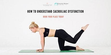 How to Understand Sacroiliac Dysfunction tickets