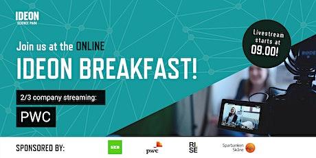 Ideon Breakfast Online with PWC tickets