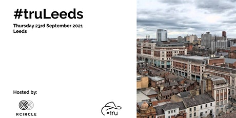 #truLeeds 2021 -  The awkward 3rd Album - The recruitment unconference. tickets