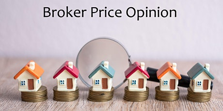 Broker Price Opinion - Working with Lender Services - 6 HR CE - Zoom tickets