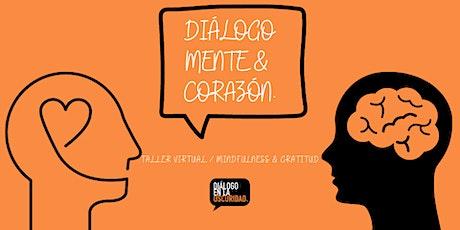 Diálogo Mente & Corazón entradas
