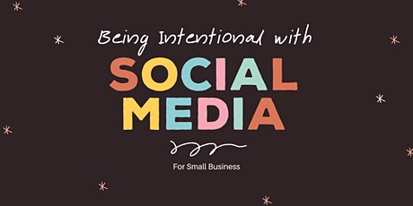 Being Intentional with Social Media tickets