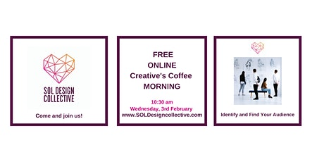 Online Creative's Coffee Morning: Identify and Find Your Audience tickets