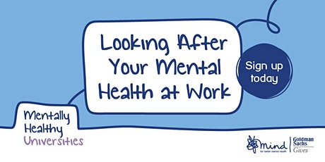 Looking After Your Mental Health at Work tickets