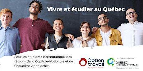 Vivre et étudier aux Québec (réservé aux étudiants internationaux) billets