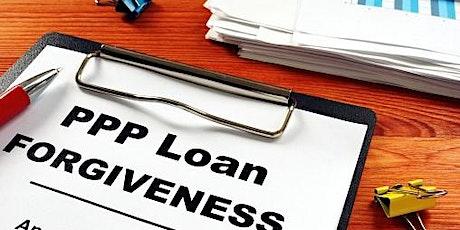 Paycheck Protection Program (PPP) Loan Forgiveness Webinar tickets