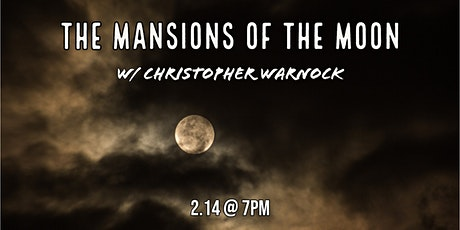 The Mansions of the Moon tickets