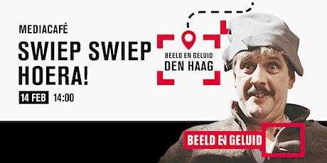 Mediacafé: Swiep Swiep Hoera! tickets