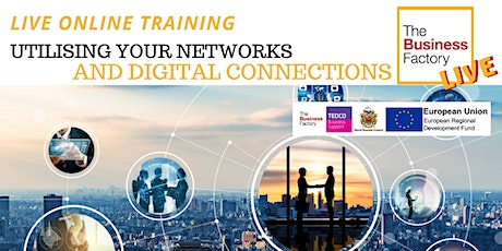 LIVE ONLINE – Utilising your Networks and Digital Connections – 10am tickets