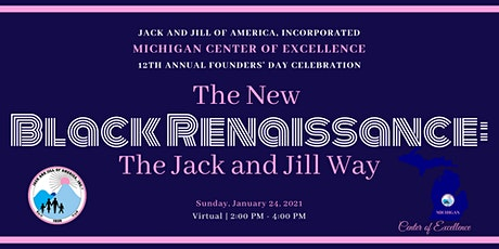 The New Black Renaissance: The Jack and Jill Way tickets