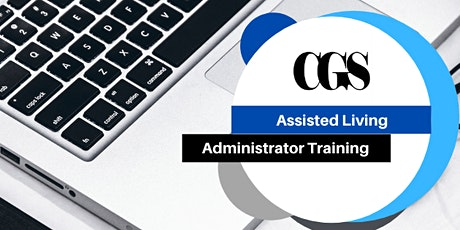 Virtual Assisted Living Administrator Training (40 Hours) tickets