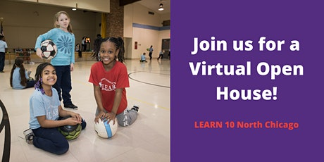 Virtual Open House for LEARN 10 North Chicago tickets
