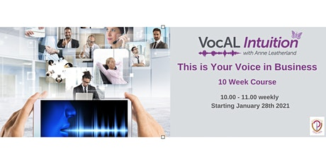 This is Your Voice in Business: 10 Week Course tickets