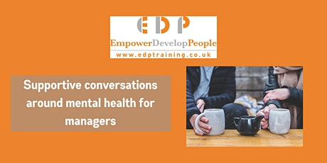 Supportive conversations around mental health for managers tickets